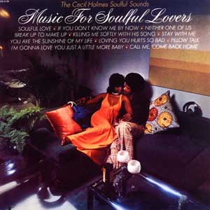 cecil holmes music for soulful lovers